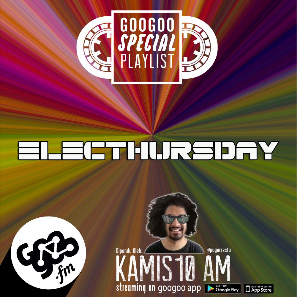 googoo.fm - ELECTHURSDAY